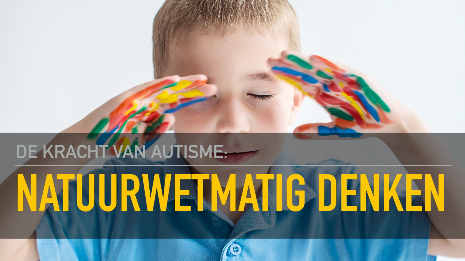 de kracht van autisme natuurwetmatig denken